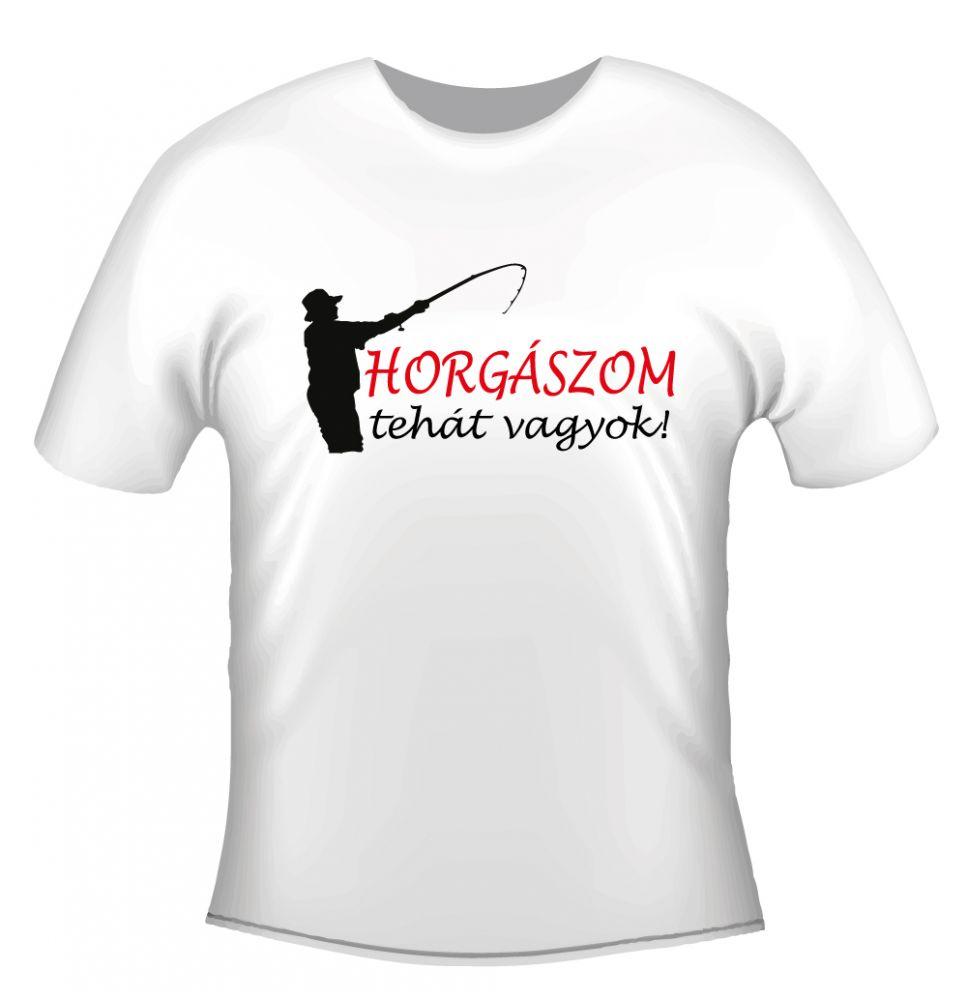 07b95e97c2 Hobby Póló - Horgászom tehát vagyok - Ajándéktárgyak, Egyedi ...